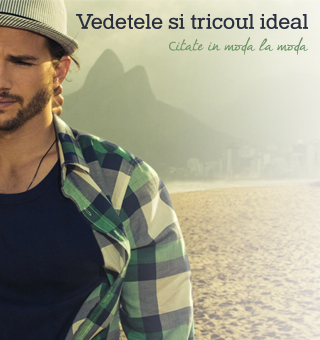 Vedetele si tricoul ideal - Citate in moda la moda