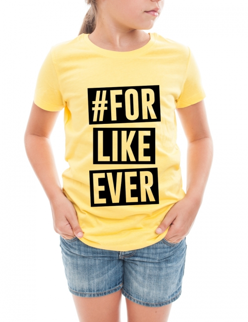Tricou #forlikeever
